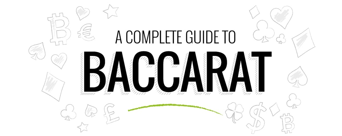 A complete guide to baccarat