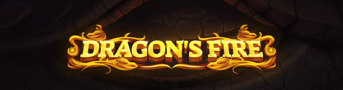 Get fire-breathing wins with Dragon's Fire