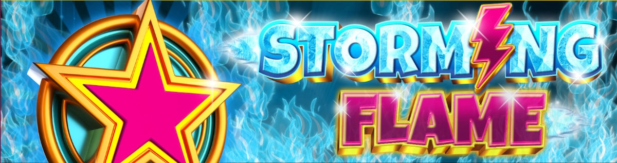 Storm your way through wins with Storming Flame